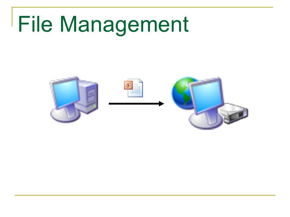File Management … Choose File