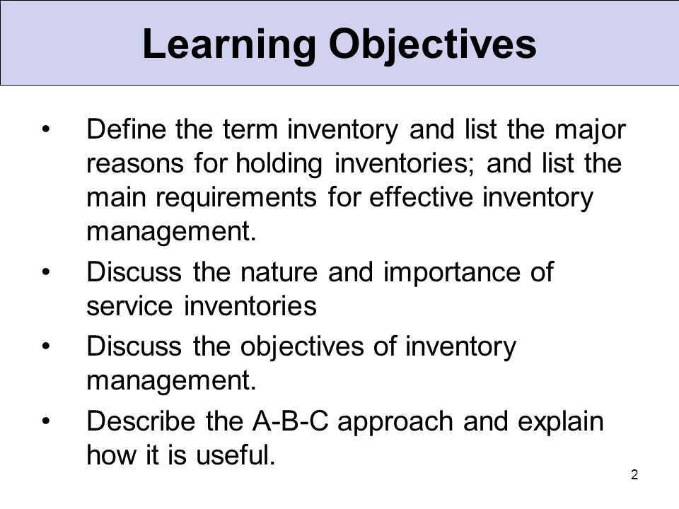 13 ABC Classification System Classifying inventory according to some measure of importance and allocating control efforts accordingly.
