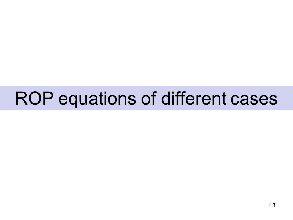 48 ROP equations of different cases