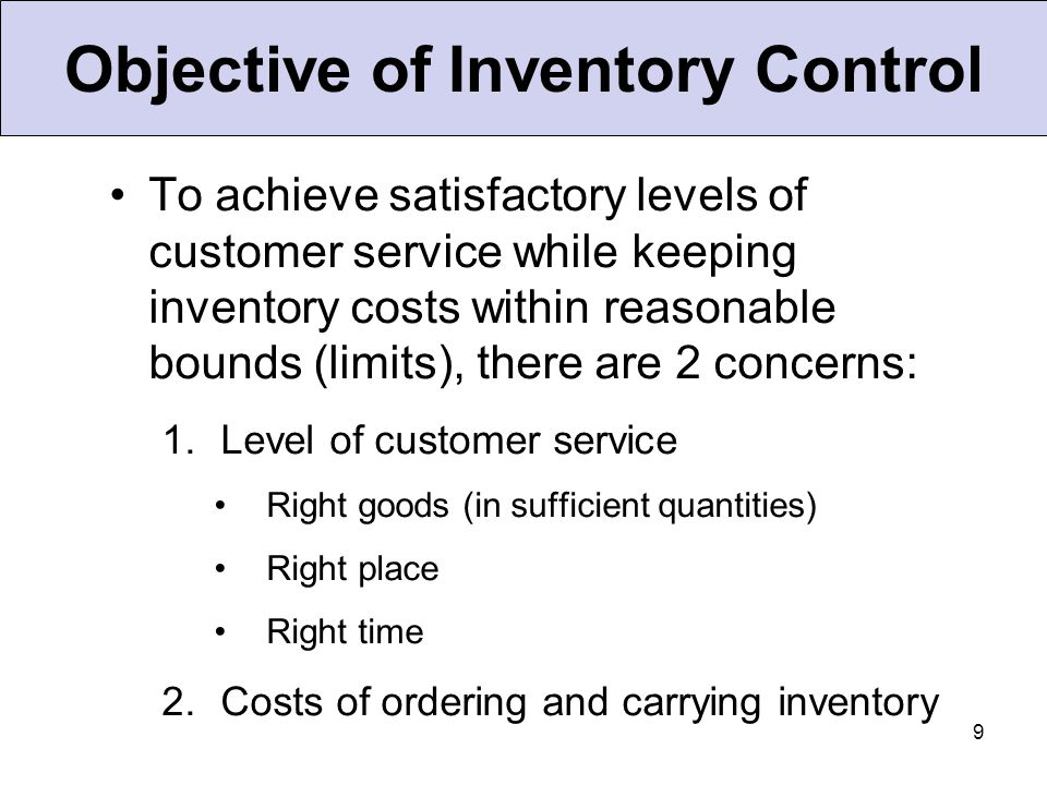 10 A system to keep track of inventory A reliable forecast of demand Knowledge of lead times Reasonable estimates of –Holding costs –Ordering costs –Shortage costs A classification system Effective Inventory Management