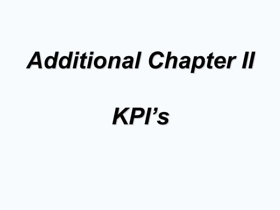 © 2006 Prentice Hall, Inc. Additional Chapter II KPI's