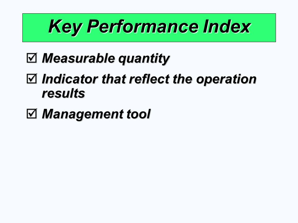 OEE  %Performance Rate = Operation Time Theoretical Cycle Time x Actual Output x 100  %Availability Rate = Operation Time Operation Time - Downtime x 100  %Quality Rate = Actual Output Actual Output - Defect x 100