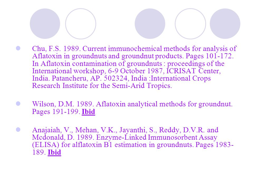 เอกสารอ้างอิง Anonymous. 1991. Aflatoxin analysis in groundnuts and groundnut products. Pages 195-278 in. The groundnut Aflatoxin problem: review and