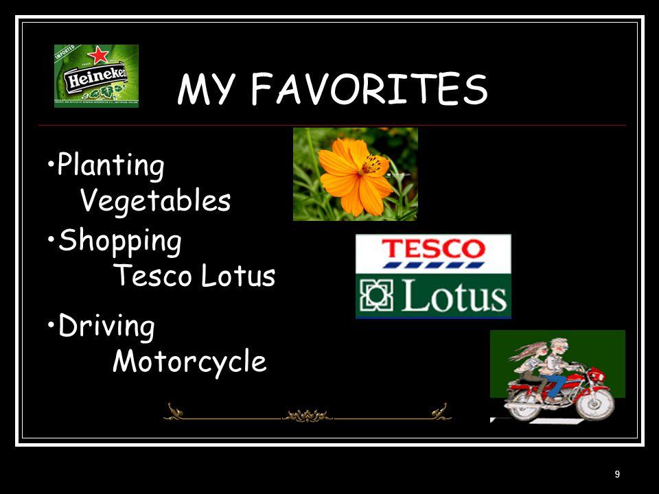 9 MY FAVORITES Driving Motorcycle Shopping Tesco Lotus Planting Vegetables
