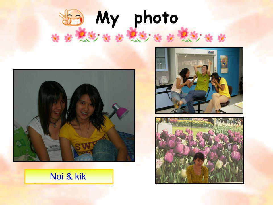 My photo Noi & kik