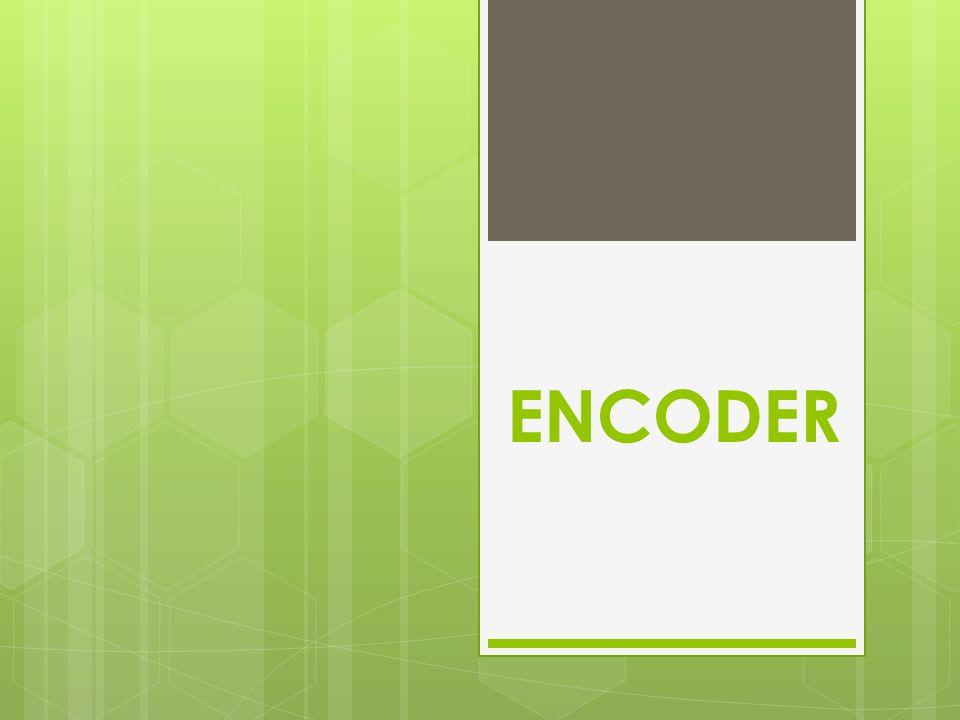 ส่วนประกอบเบื้องต้น Digital Encoder ENCODER