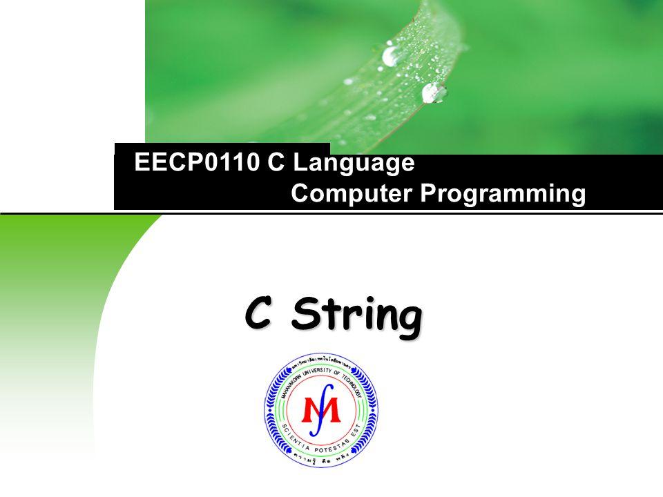 C String EECP0110 C Language Computer Programming