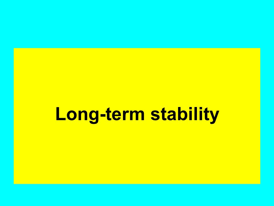 Long-term stability