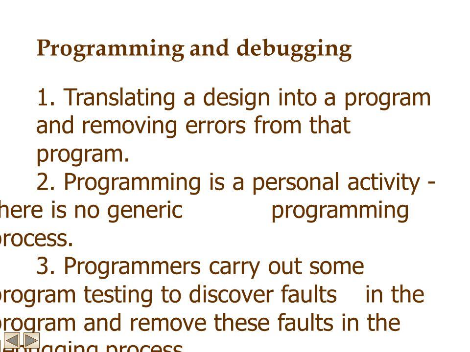 Programming and debugging 1.