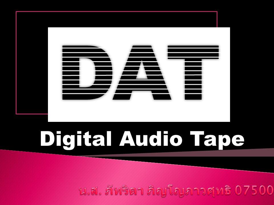 DAT Digital Audio Tape