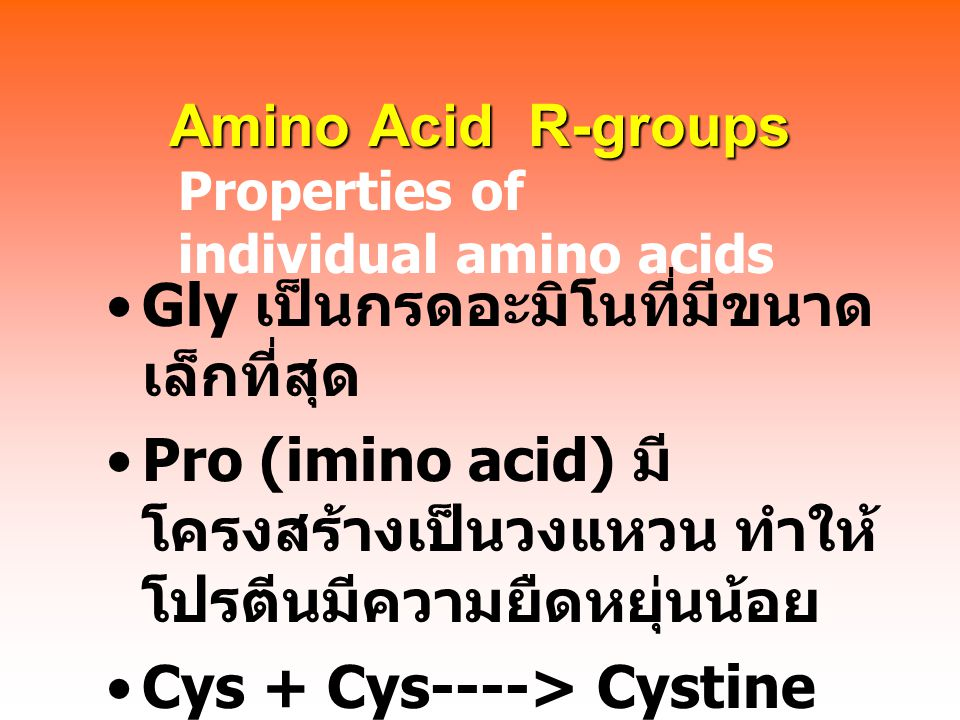 Amino Acid R-groups Properties of individual amino acids