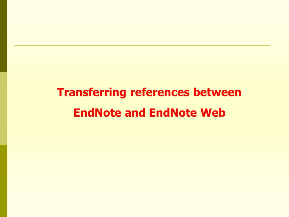 Transferring references between EndNote and EndNote Web