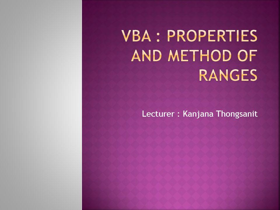 Lecturer : Kanjana Thongsanit