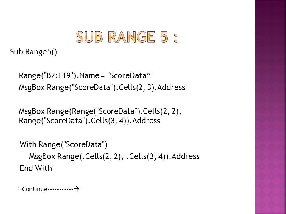 Sub Range5() Range(