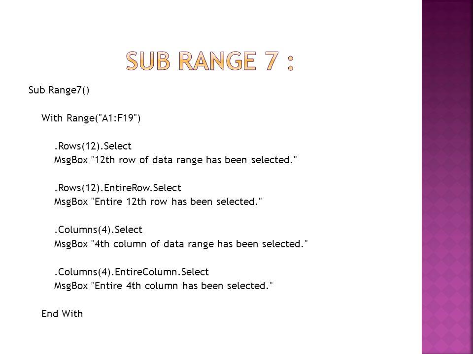 Sub Range7() With Range(