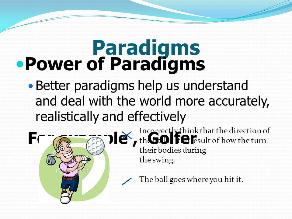 กระบวนทัศน์ (Paradigms) For example, Student