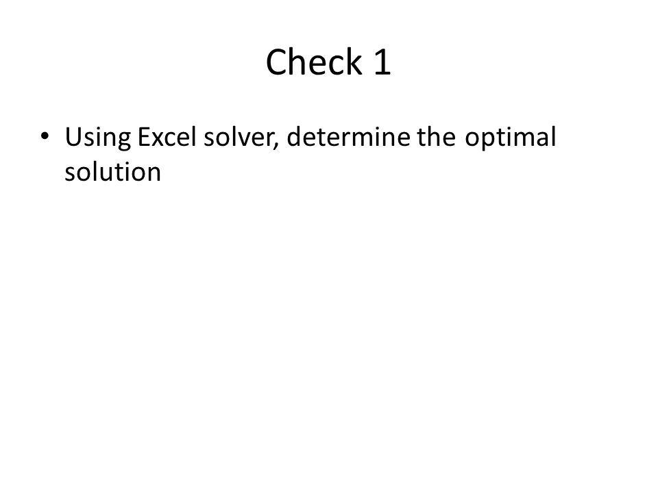 Binary Variables and Logical Conditions สมมุติว่า เรามีผลิตภัณฑ์ 3 ชนิด แต่ต้องการเลือก ผลิตได้ไม่เกิน 1 ชนิด x1 + x2 + x3 <= 1 ต้องผลิต 1 ประเภทจากทางเลือกที่มี x1 + x2 + x3 = 1 xi = 1, ผลิตผลิตภัณฑ์ i xi = 0, ไม่ผลิตผลิตภัณฑ์ i