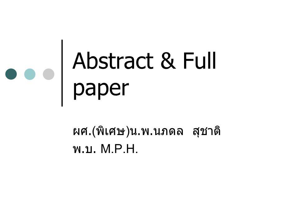 Abstract & Full paper ผศ.( พิเศษ ) น. พ. นภดล สุชาติ พ. บ. M.P.H.