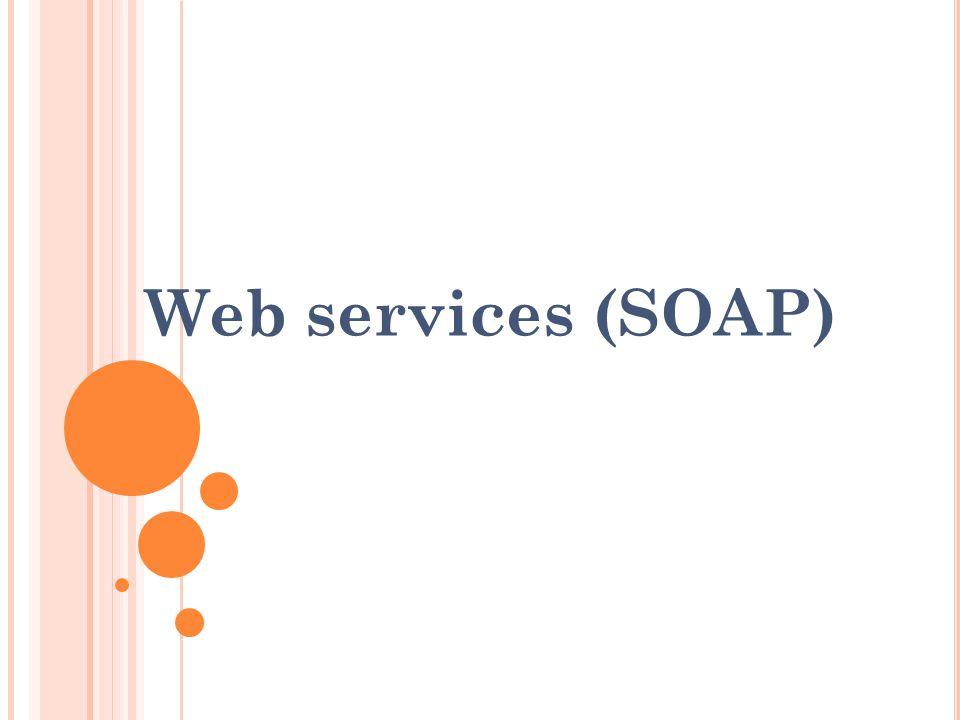 Web services (SOAP)
