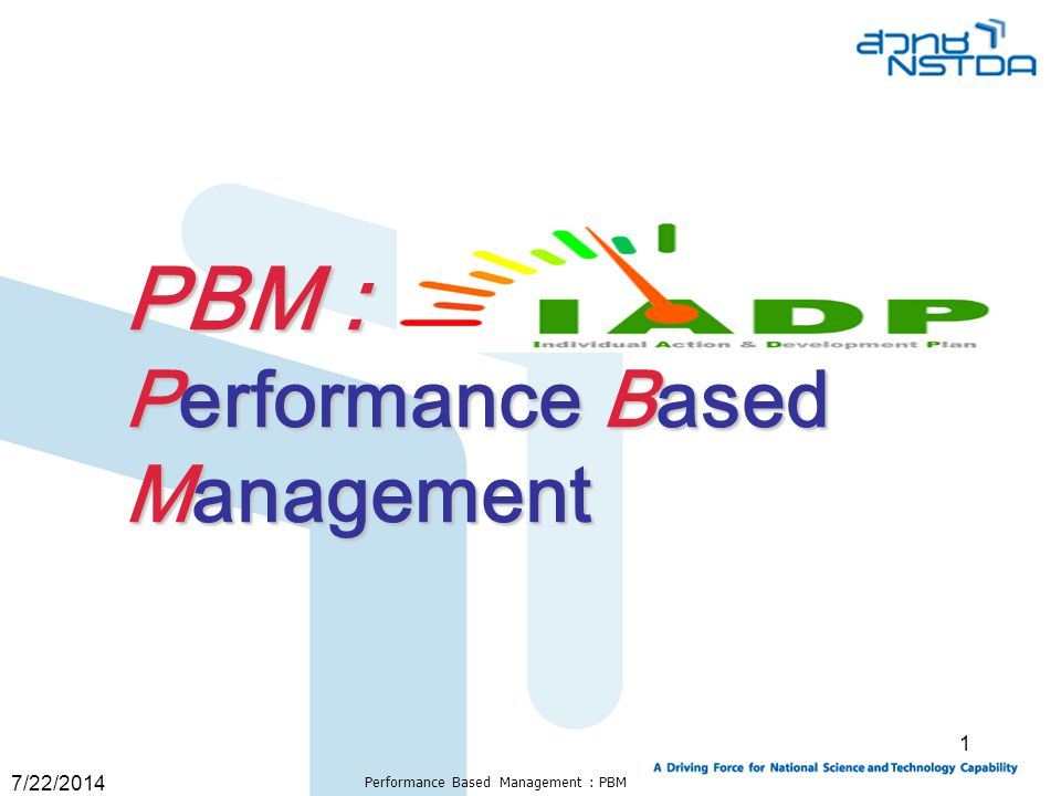 7/22/2014 Performance Based Management : PBM 12 NSTDA strategic areas Introduced in 2006 fiscal year, Strategic Planning Alliance (SPA) has been NSTDA's most important strategic re-structure.
