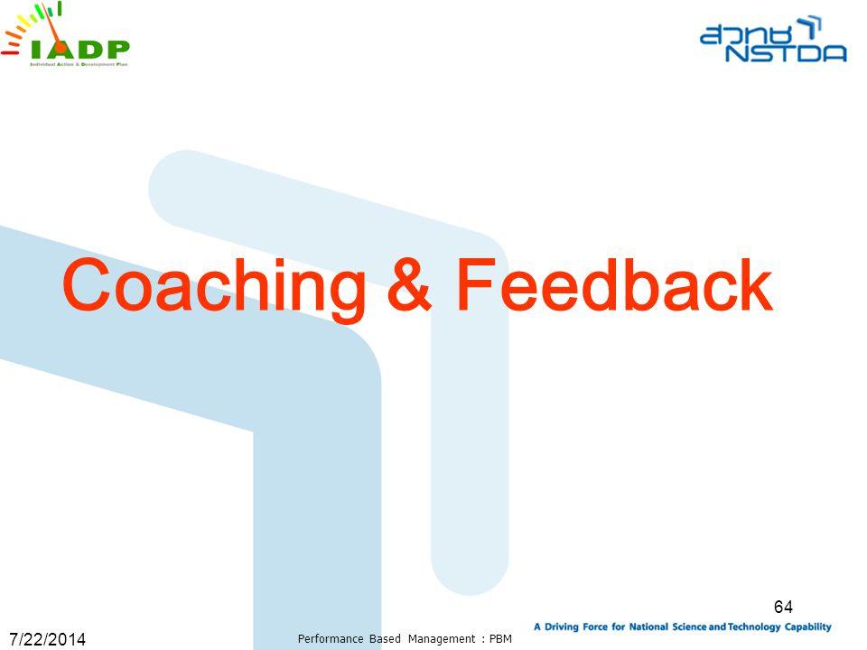 7/22/2014 Performance Based Management : PBM 64 Coaching & Feedback