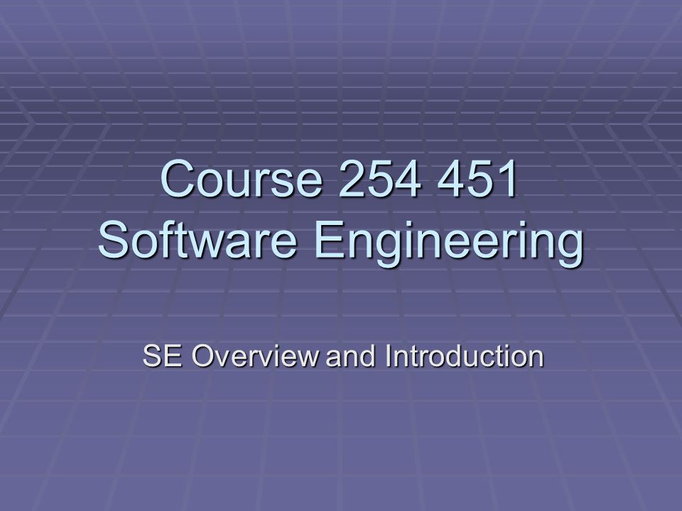Course Software Engineering SE Overview and Introduction