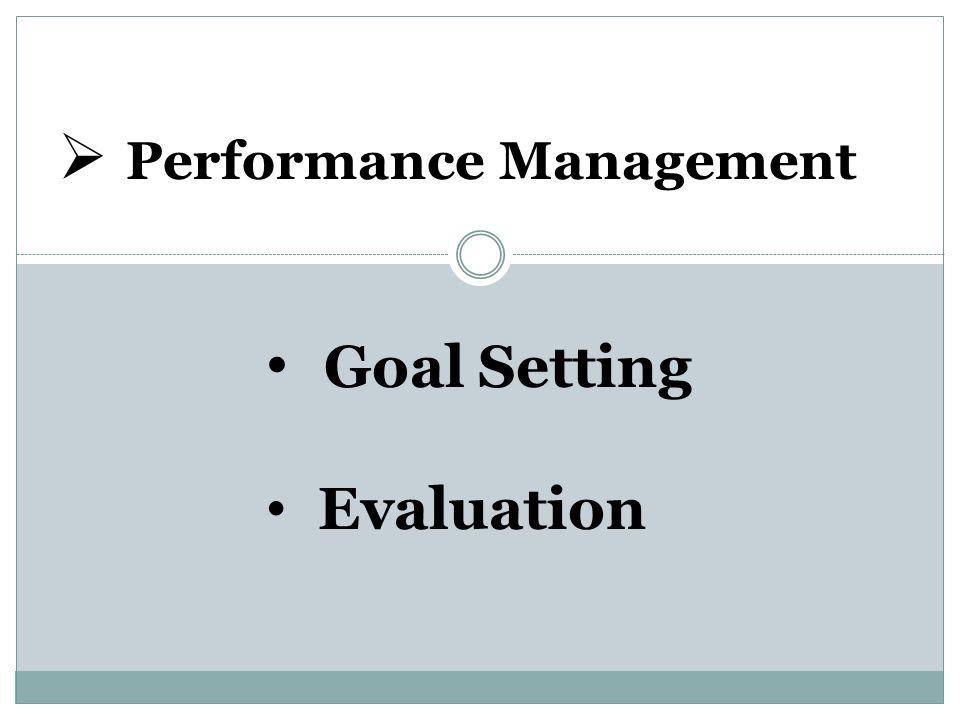  Performance Management Goal Setting Evaluation
