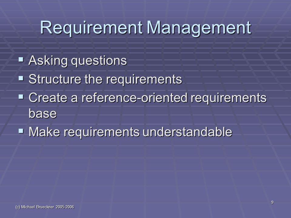 (c) Michael Brueckner 2005-2006 20 Example: Workflow
