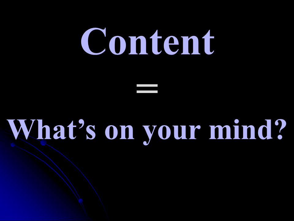 Content = What's on your mind?