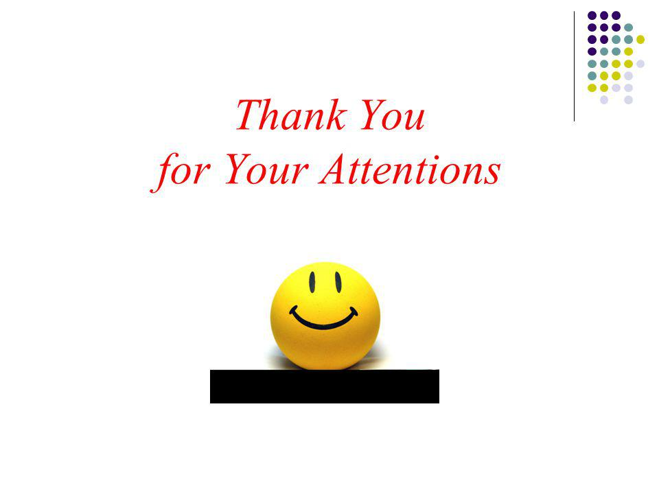 Thank You for Your Attentions
