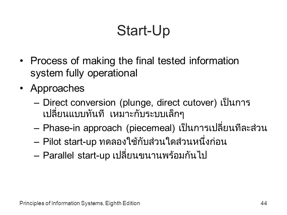 Principles of Information Systems, Eighth Edition45 Start-Up (continued)‏ Figure 13.13: Start-Up Approaches