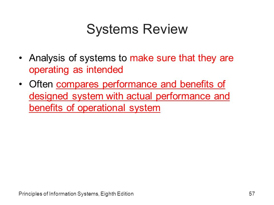 Principles of Information Systems, Eighth Edition58 Types of Review Procedures Table 13.6: Examples of Review Types