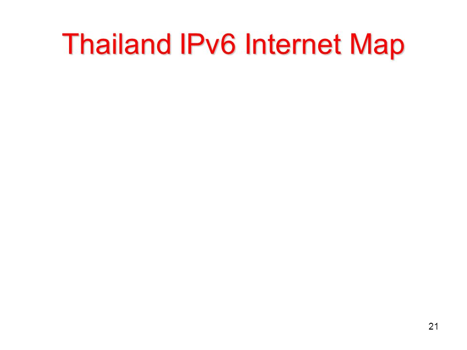 21 Thailand IPv6 Internet Map