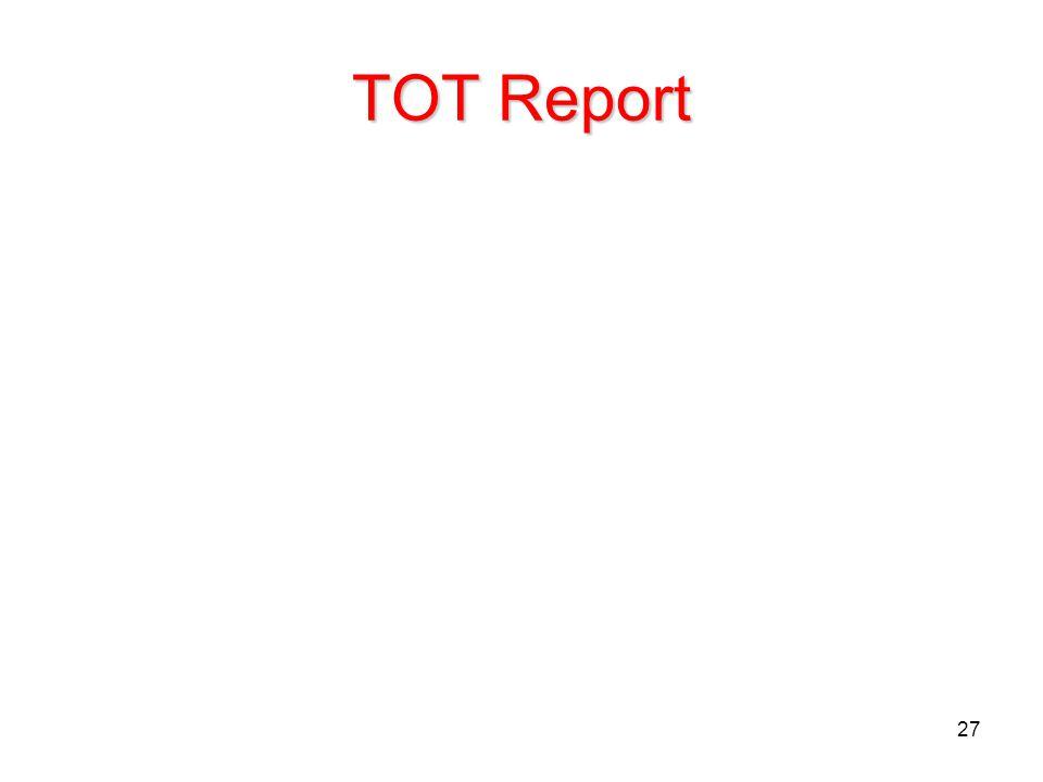 27 TOT Report