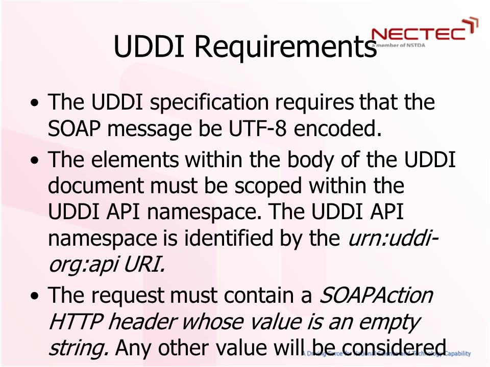 Publishing Services The Publication API defined in the specification allows a user (or system) to publish information to a UDDI compatible registry and, in the process, generate and assign a key.