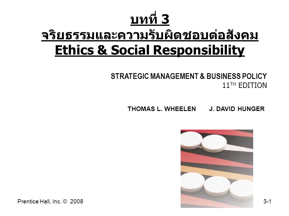 Prentice Hall, Inc.© 20083-1 STRATEGIC MANAGEMENT & BUSINESS POLICY 11 TH EDITION THOMAS L.