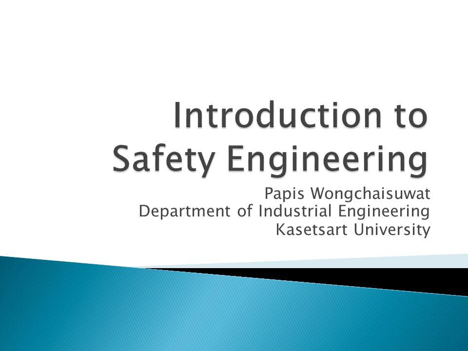 Papis Wongchaisuwat Department of Industrial Engineering Kasetsart University