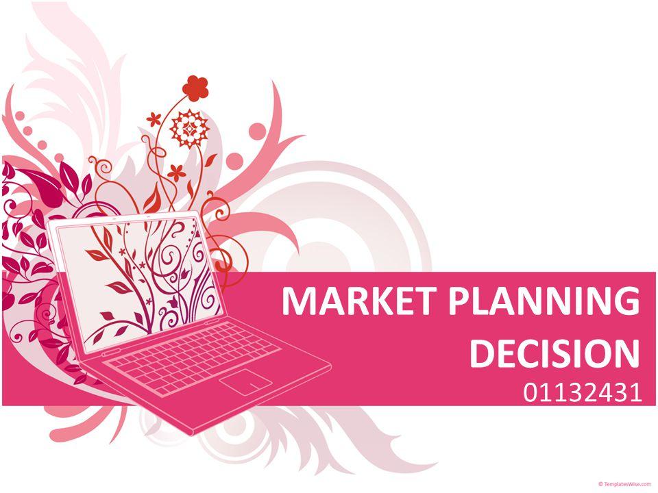 MARKET PLANNING DECISION 01132431