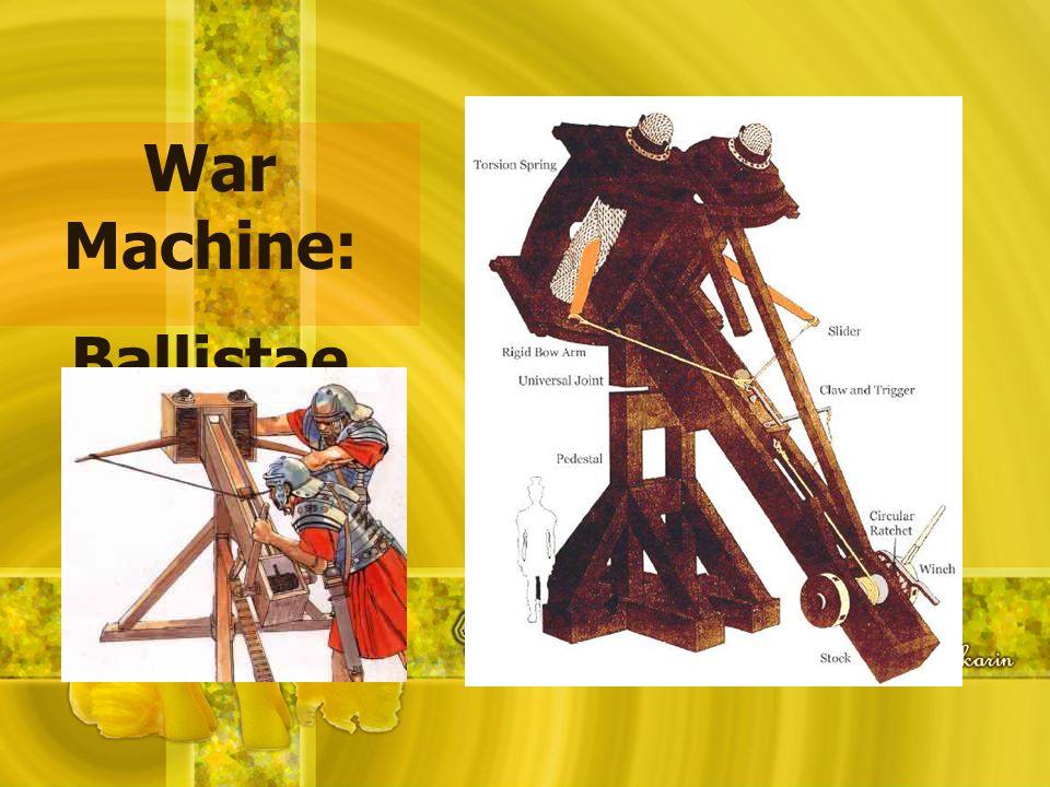 War Machine: Ballistae