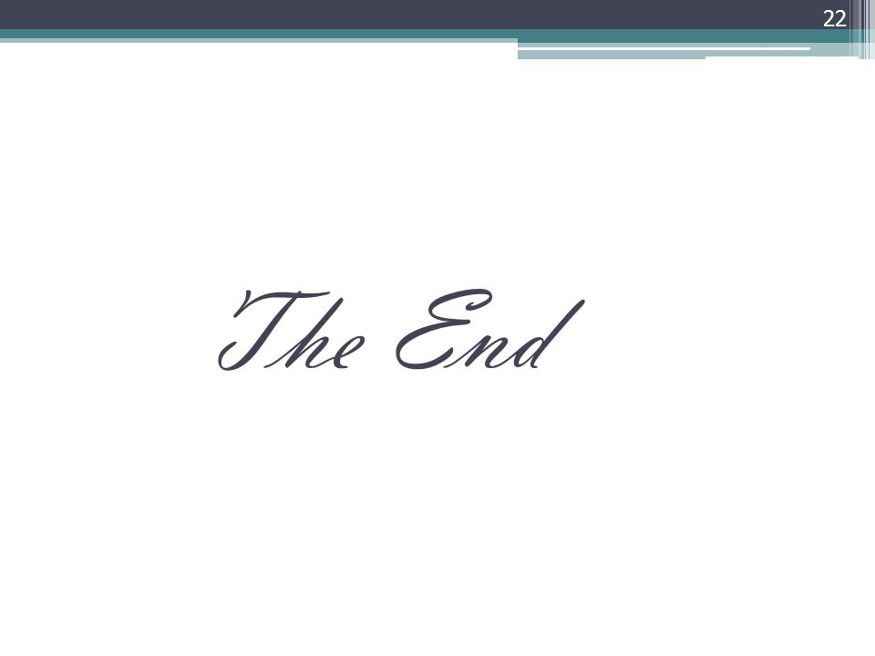 The End 22