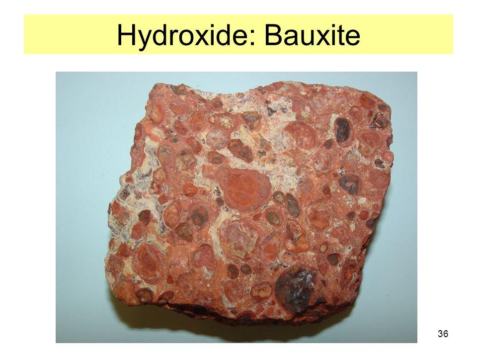 36 Hydroxide: Bauxite