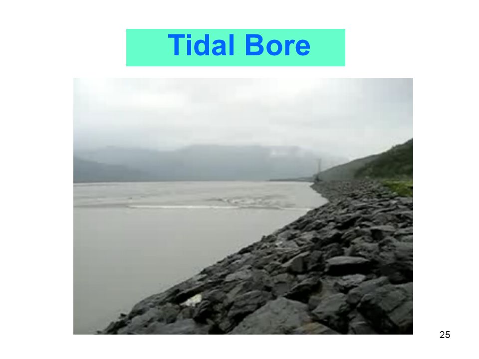 25 Tidal Bore