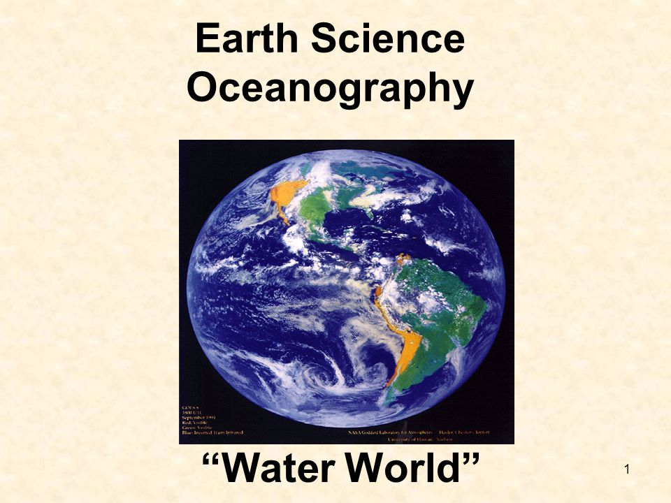 "1 Earth Science Oceanography ""Water World"""