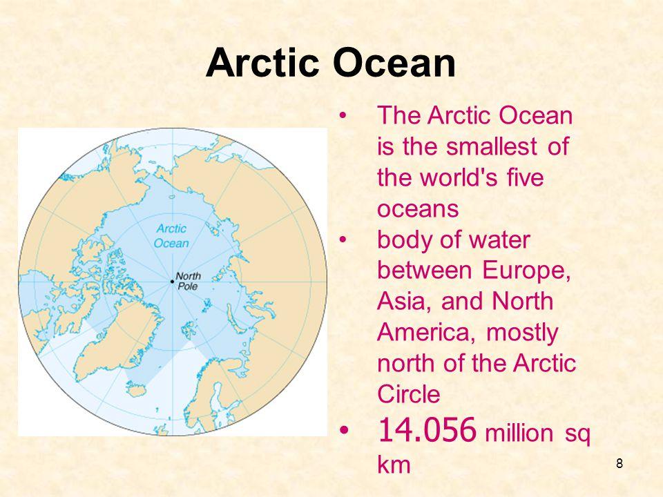 9 Arctic Ocean Bathy- metry (NOAA image).