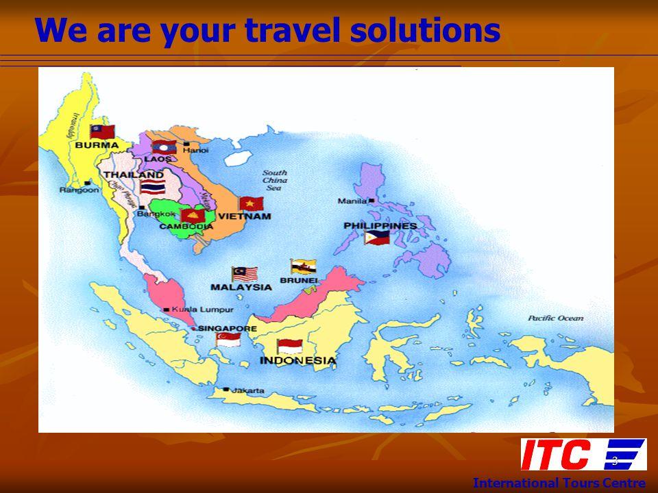 We are your travel solutions International Tours Centre 14 บ่าย ถนนออชาร์ด