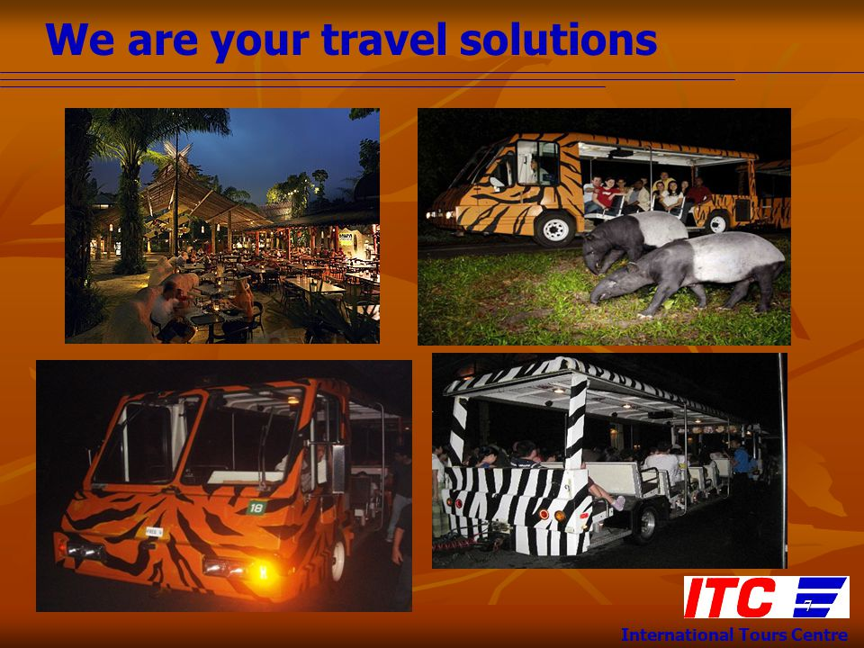 We are your travel solutions International Tours Centre 7