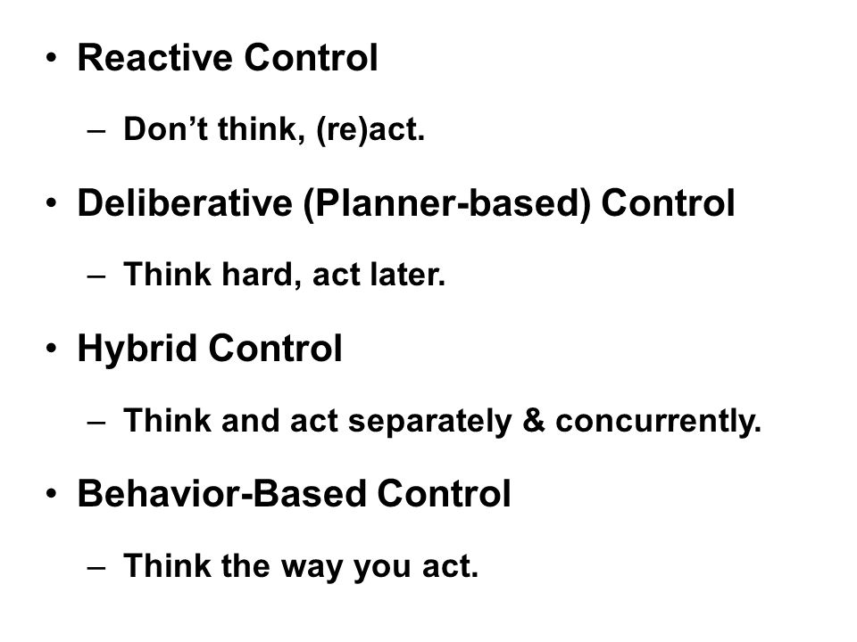 Reactive Control – Don't think, (re)act.