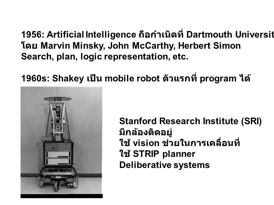 Stanford cart (1977)/ CMU Rover(1983) ต้นแบบของการใช้ sonars / vision ประกอบกัน สร้าง world model 1986: Rodney A.