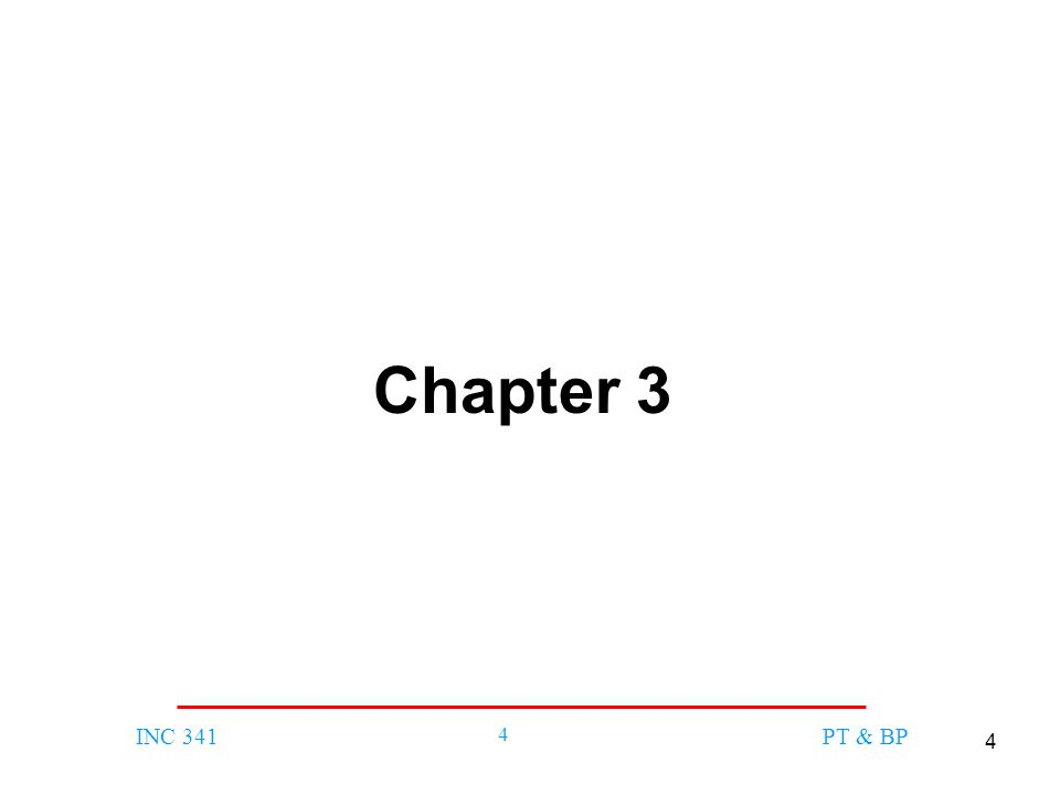 4 INC 341 4 PT & BP Chapter 3