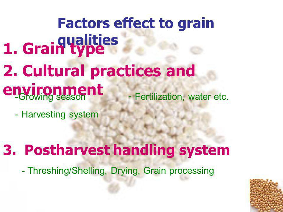 Factors effect to grain qualities 2.